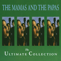 The Ultimate Collection — The Mamas & The Papas