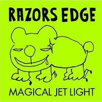 Magical Jet Light — Razors Edge