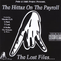 The Lost Files — Tha Hittaz On Tha Payroll