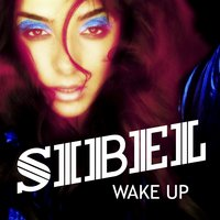 Wake Up — Sibel
