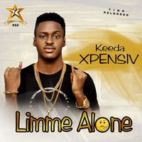Limme Alone — Keeda Xpensiv