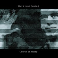 The Second Coming — Church of Misery