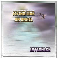 Flying Like An Angel - Single — Interface