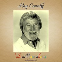 'S Marvelous — Ray Conniff and His Orchestra