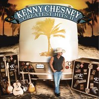 Greatest Hits II — Kenny Chesney