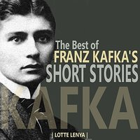 The Best of Franz Kafka's Short Stories — Lotte Lenya