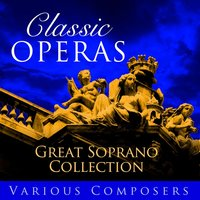 Classic Opera's -  Great Soprano Collection — сборник