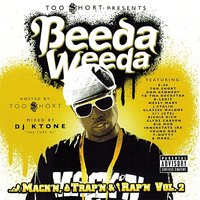 Too Short Presents: Mack'n Trap'n & Rap'n, Vol. 2 — Beeda Weeda