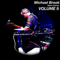 Music Library, Vol. 9 — Michael Brook