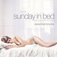 Sunday in Bed, Vol. 5 - the Essential Tracks — сборник