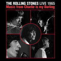 Live 1965: Music From Charlie Is My Darling — The Rolling Stones