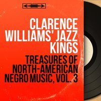 Treasures of North-American Negro Music, Vol. 3 — Clarence Williams' Jazz Kings