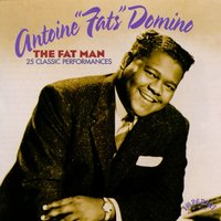 The Fat Man — Fats Domino