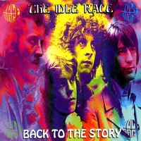 Back To The Story — The Idle Race