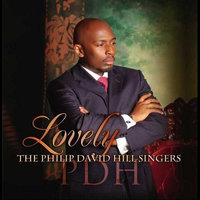 Lovely — The Philip David Hill Singers