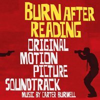 Burn After Reading — Carter Burwell