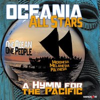 Oceania a Hymn for the Pacific — Hinano, Shem, Vanessa Quai, Honore Bearune, Justin Wellington, Vanuella Watt