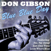 Blue Blue Day — Don Gibson