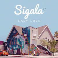 Easy Love - EP — Sigala