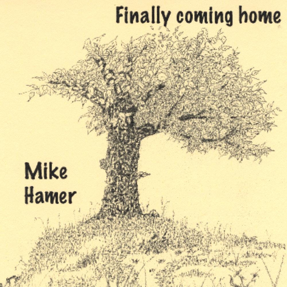 finally coming home mike hamer. Black Bedroom Furniture Sets. Home Design Ideas