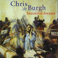 Beautiful Dreams — Chris De Burgh