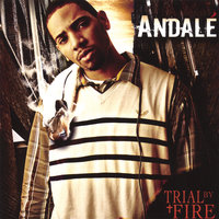 Trial By Fire — Andale'