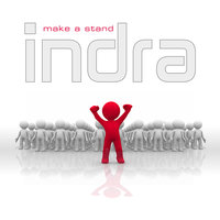 Make A Stand — Indra