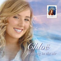 Celtic Woman Presents: Walking In The Air — Chloe Agnew