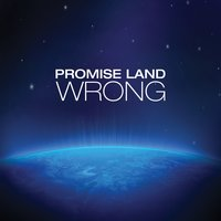 Wrong — PromiseLand