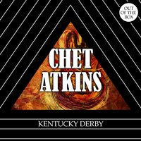 Kentucky Derby — Ирвинг Берлин, Chet Atkins