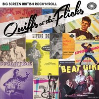 Quiffs at the Flicks: Big Screen British Rock'n'roll — сборник