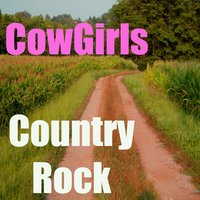 Country Rock — Cowgirls