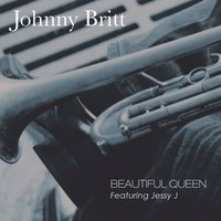 Beautiful Queen — Jessy J, Johnny Britt, Dave Rideau