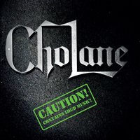 Caution — Cholane