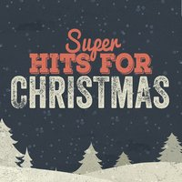Super Hits for Christmas — Xmas Party Ideas