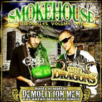 Smokehouse Chronicles Volume One — The Dragons