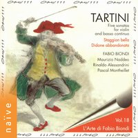 Tartini: Five Sonatas for Violin and Basso Continuo — Джузеппе Тартини, Fabio Biondi, Maurizio Naddeo, Pascal Montheillet, Fabio Biondi, Maurizio Naddeo, Rinaldo Allessandrini, Pascal Montheillet, Rinaldo Allessandrini