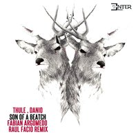 Son of a Beatch — Thule, Danio