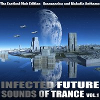 Infected Future Sounds of Trance, Vol.1 — сборник