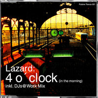 4 o'clock (in the morning) — Lazard