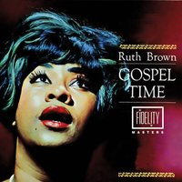 Gospel Time — Ruth Brown