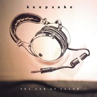 The End of Sound — Keepsake