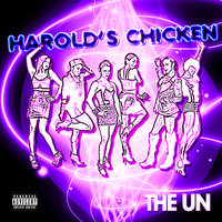 Harold's Chicken (feat. Keith Harris and Ayona) — Keith Harris, The Un, Ayona