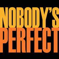 Nobody's Perfect - Single — Hip Hop's Finest
