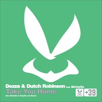 Take You Home — Michelle, Dezza, Dutch Robinson