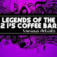 Legends Of The 2 I's Coffee Bar — сборник