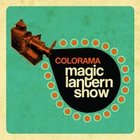 Magic Lantern Show — Colorama