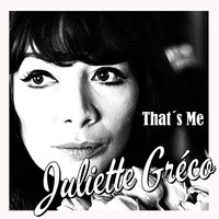 That´s Me Juliette Gréco — Juliette Gréco
