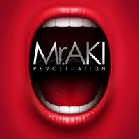 Revoltnation — Mr. Aki