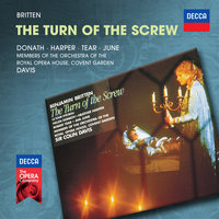 Britten: The Turn Of The Screw — Robert Tear, Orchestra of the Royal Opera House, Covent Garden, Sir Colin Davis, Helen Donath, Heather Harper, Ava June
